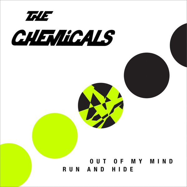 "Chemicals, The ""Out Of My Mind"" 7"""