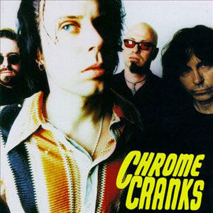 "Chrome Cranks ""S/T"" 20th Anniversary LP"