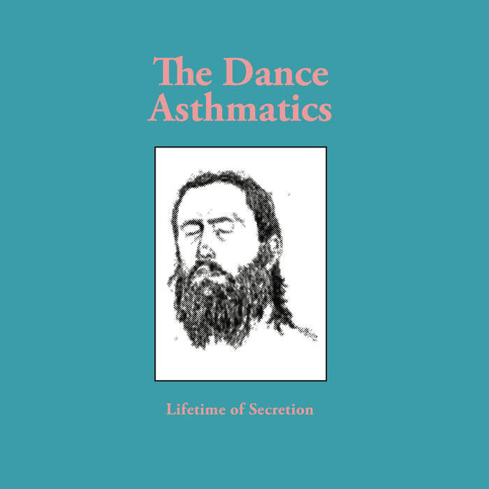 "Dance Asthmatics ""Lifetime Of Secretion"" LP"