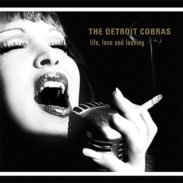 "Detroit Cobras ""Life, Love and Leaving"" LP"