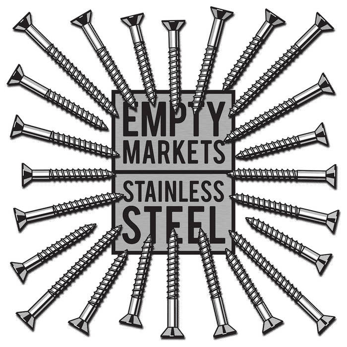"Empty Markets ""Stainless Steel"" LP"