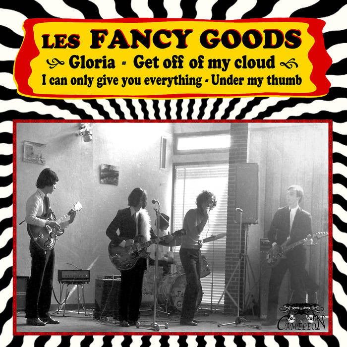 "Fancy Goods ""Gloria / Get Off My Cloud"" 7"""