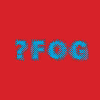"?Fog ""7-inch Round Black Thing"" 7"""