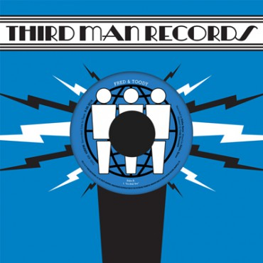 "Fred & Toody ""Live At Third Man"" 7"""