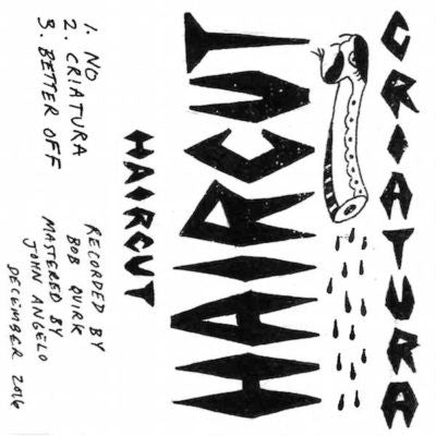 "Haircut ""Criatura"" Cassette"