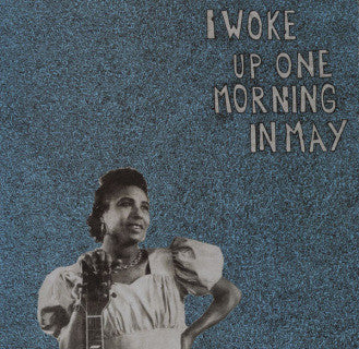 "V/A ""I Woke Up One Morning In May"" LP"