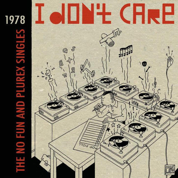 V/A I Don't Care The No Fun and Plurex Singles 1978 LP