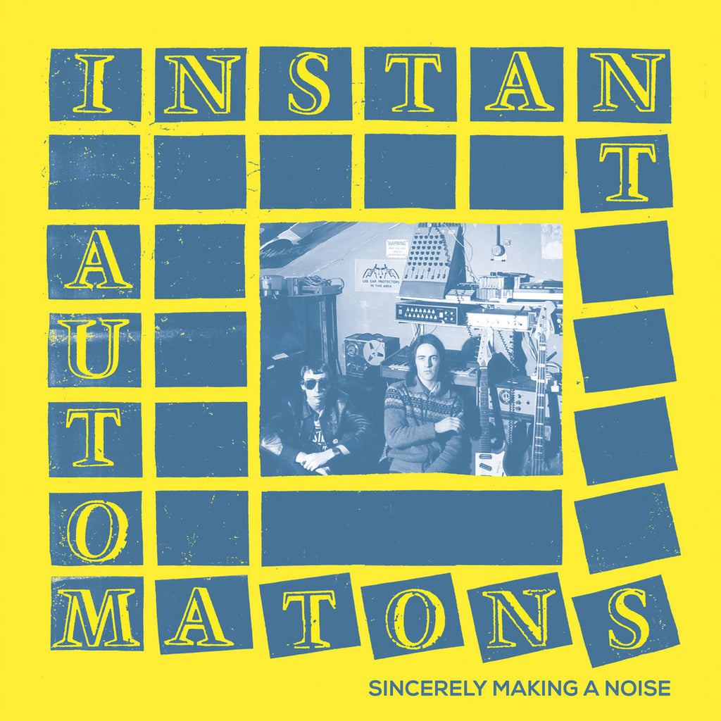 "Instant Automatons "" Sincerely Making A Noise"" LP"