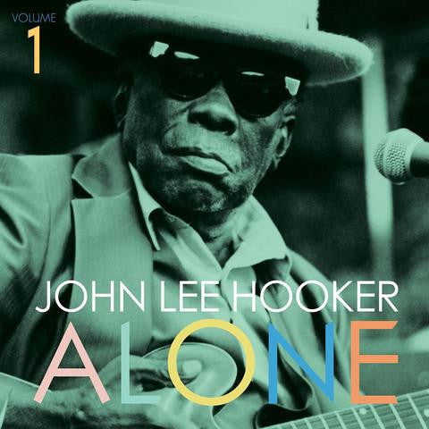 "John Lee Hooker ""Alone Vol 1"" LP"