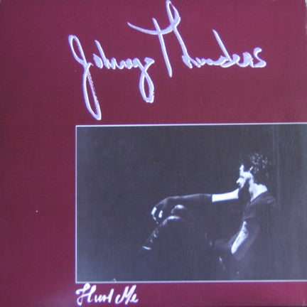 "Johnny Thunders ""Hurt Me"" LP"
