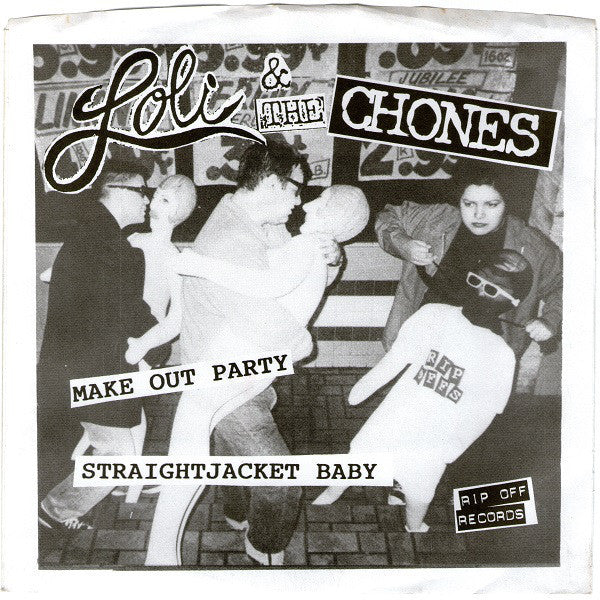 "Loli & The Chones ""Make Out Party"" 7"""