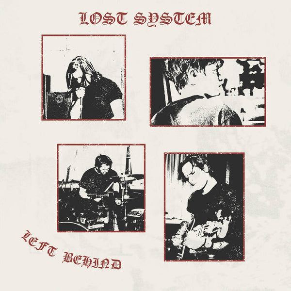 "Lost System ""Left Behind"" LP"