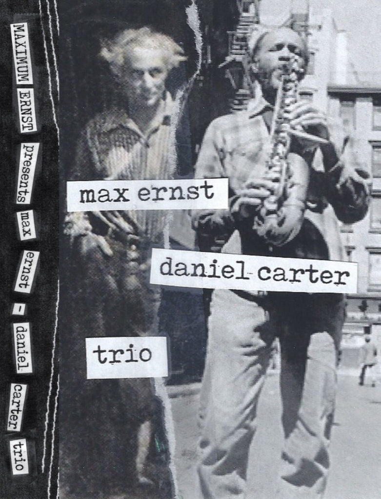 "Maximum Ernst With Daniel Carter ""S/T"" Cass"