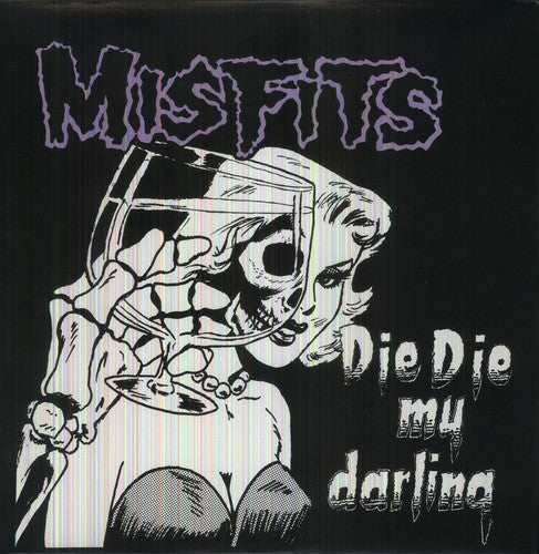 "Misfits ""Die Die My Darling"" LP"