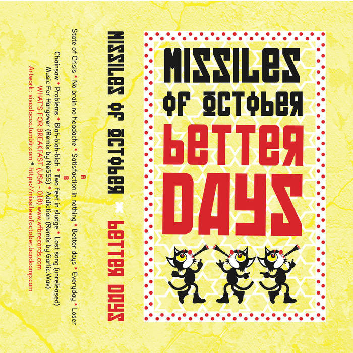"Missiles Of October ""Better Days"" Cass"
