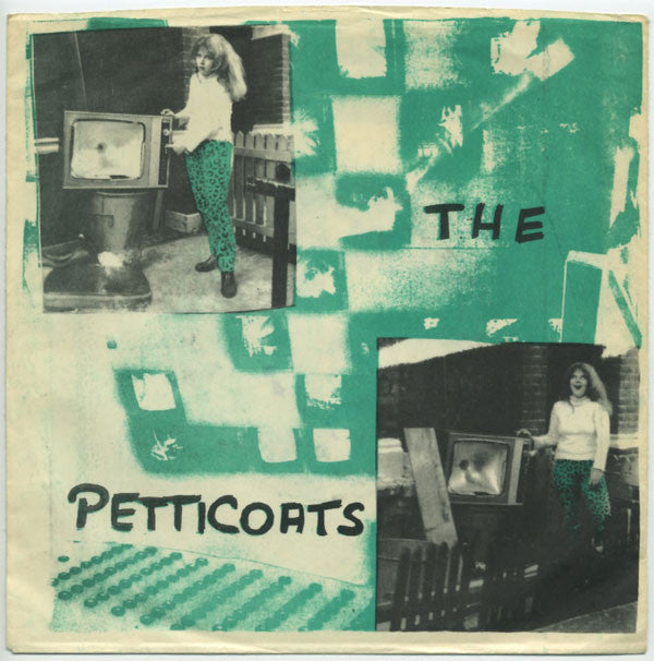 "Petticoats, The ""S/T"" 7"" ORIGINAL PRESS"
