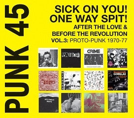 V/A Punk 45 v3 Sick On You! One Way Spit! 2xLP