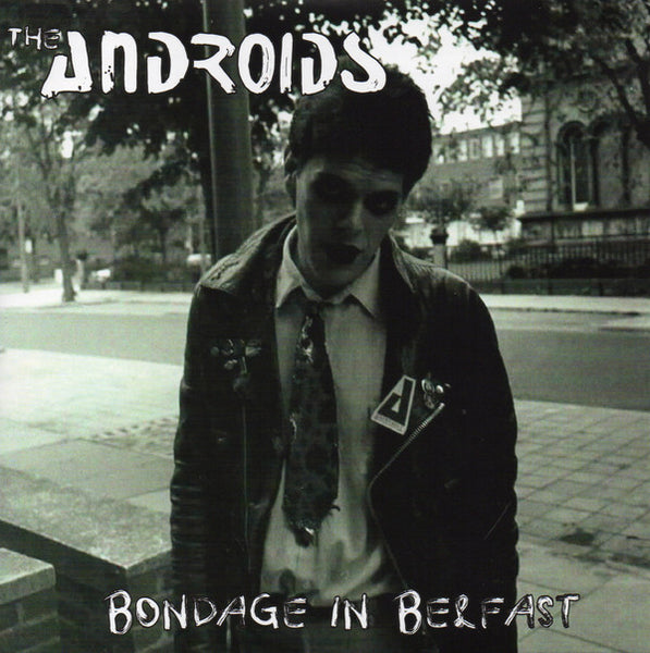 "Androids, The ""Bondage In Belfast"" 7"""