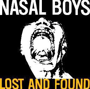 "Nasal Boys ""Lost and Found"" LP"