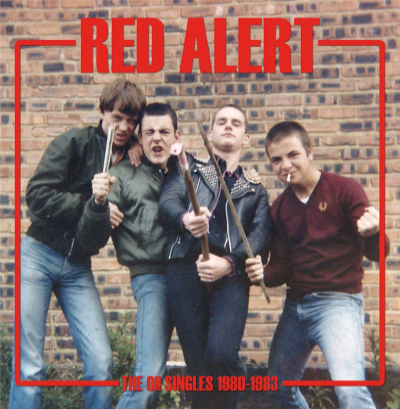 "Red Alert ""The Oi! Singles 1980-1983"" LP"