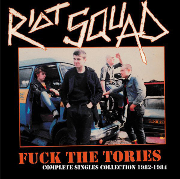 "Riot Squad ""Fuck The Tories Complete Singles Collection"" LP"