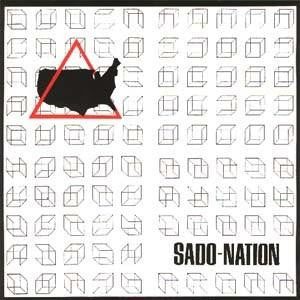 "Sado Nation ""S/T"" 7"""