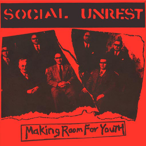 "Social Unrest ""Making Room For Youth"" 7"""