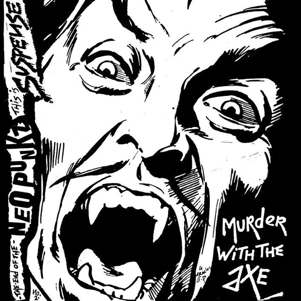 "Suspense ""Murder With An Axe"" 7"""