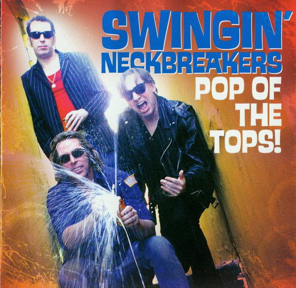 "Swingin' Neckbreakers ""Pop Of The Tops!"" LP"
