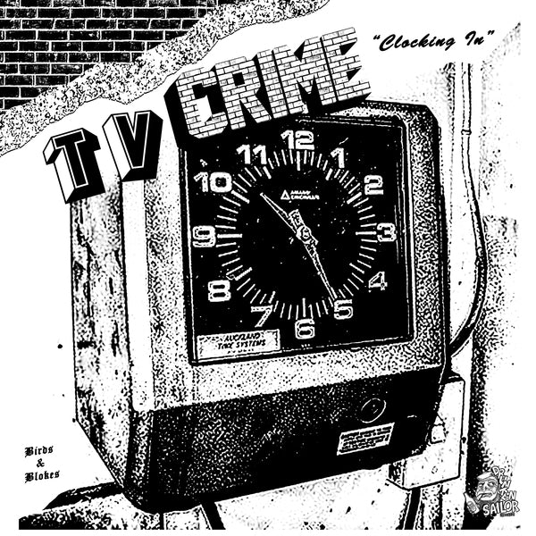 "TV Crime ""Clocking In/ Clocking Out"" 7"""