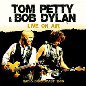 "Tom Petty & Bob Dylan ""Live On Air (1986 Radio Broadcast)"" LP"