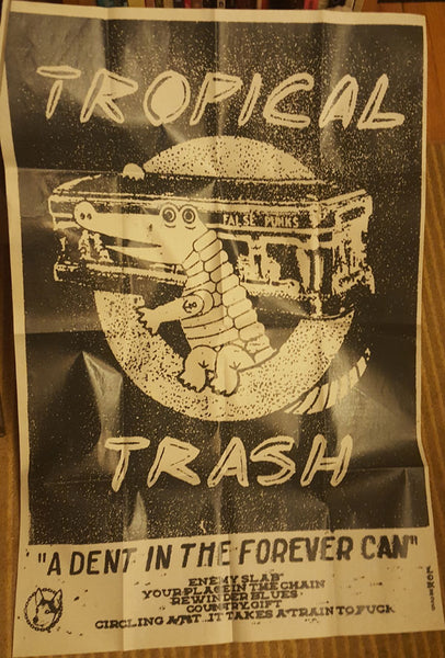 "TROPICAL TRASH ""A Dent in the Forever Can"" Cassette"