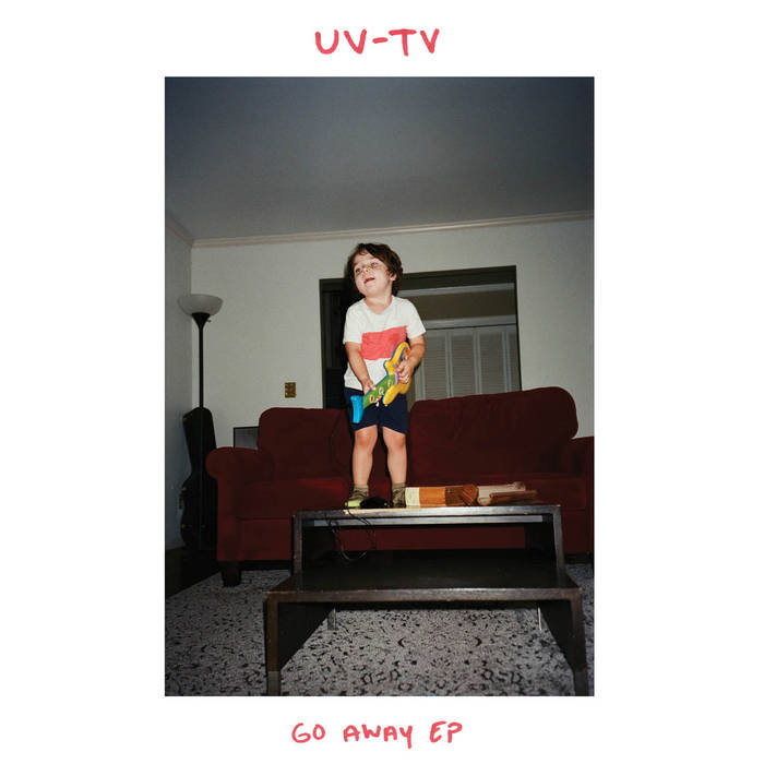"UV-TV ""Go Away EP"" 7"""
