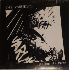 "Varukers ""No Hope Of A Future"" 7"""