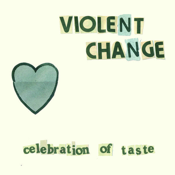 "Violent Change ""Celebration Of Taste"" LP"