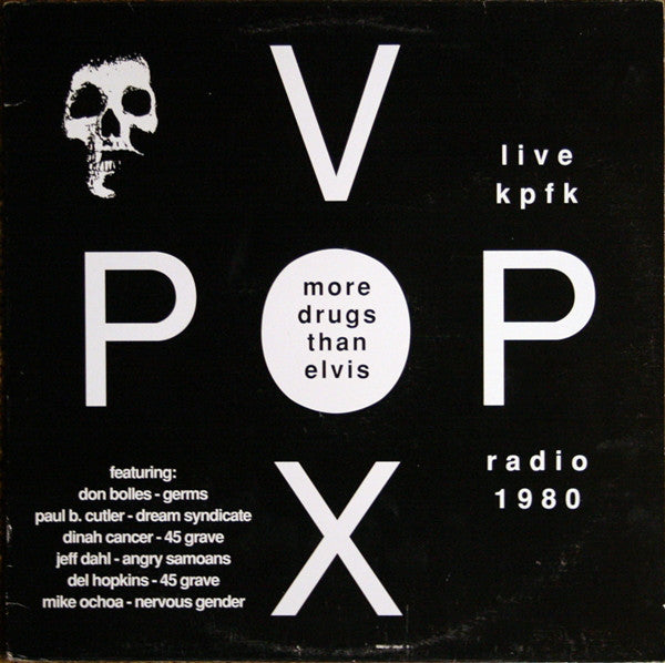 "Vox Pop ""More Drugs Than Elvis - Live KPFK Radio 1980"" LP"