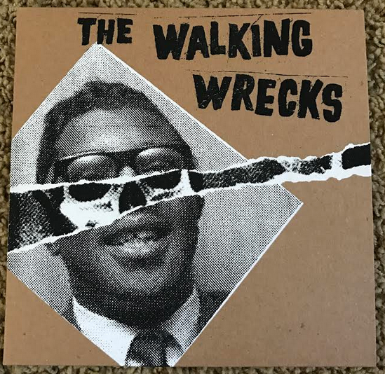 "Walking Wrecks ""Bo Diddley On Crack"" 7"""
