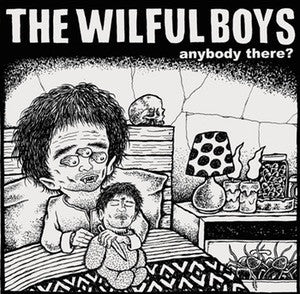 "Wilful Boys ""Anybody There?"" 7"""