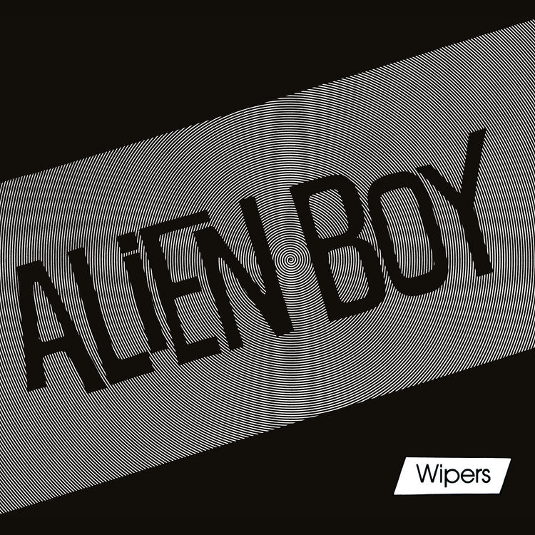 "Wipers , The ""Alien Boy"" 7"""