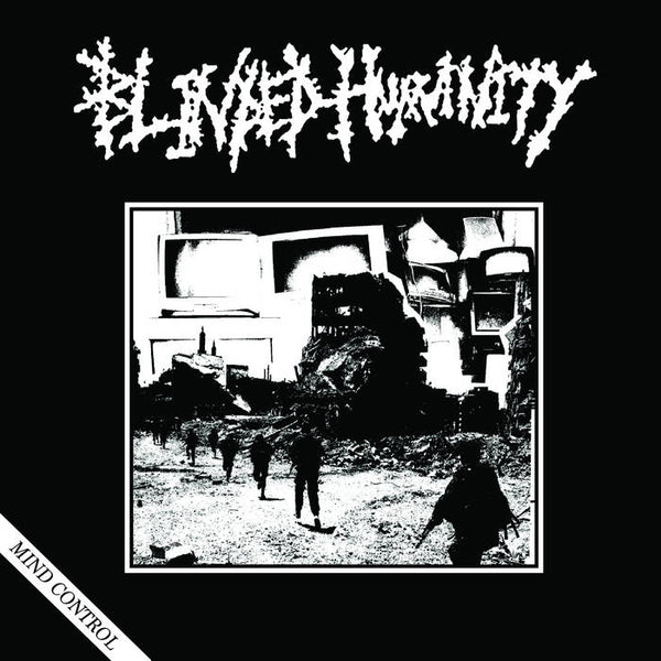 "BLINDED HUMANITY ""MIND CONTROL"" 7"""