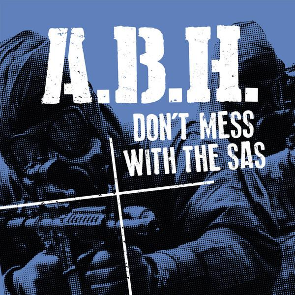 "A.B.H. ( ABH ) ""Don't Mess With The SAS"" 7"""