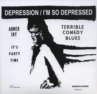 "Abner Jay ""Depression/I'm So Depressed"" 7"""