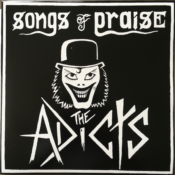 "Adicts , The ""Songs Of Praise"" LP"