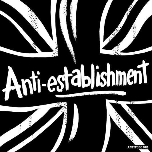"Anti-Establishment ""Life Is A Rip Off - Complete Collection"" LP"