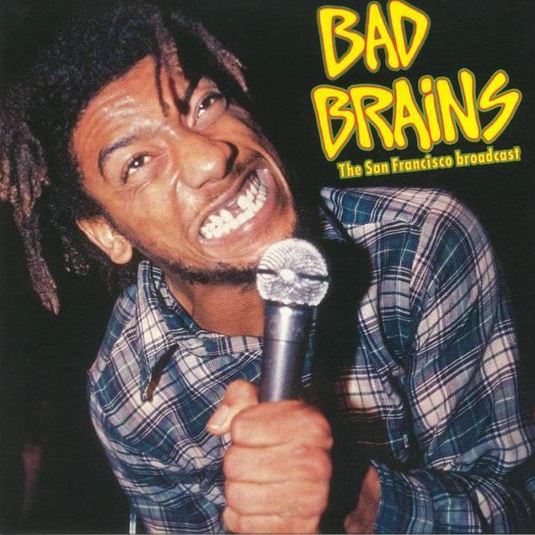 "Bad Brains ""The San Francisco Broadcast"" LP"