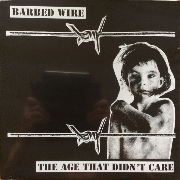 "Barbed Wire ""The Age That Didn't Care"" LP"