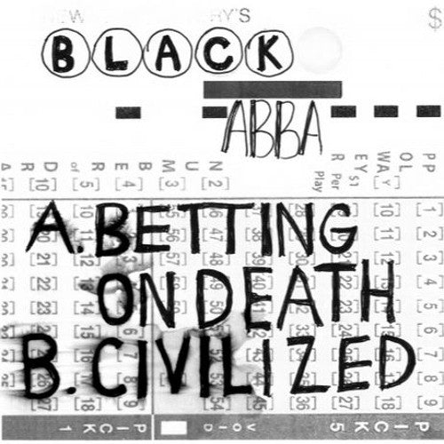"Black Abba ""Betting On Death"" 7"""