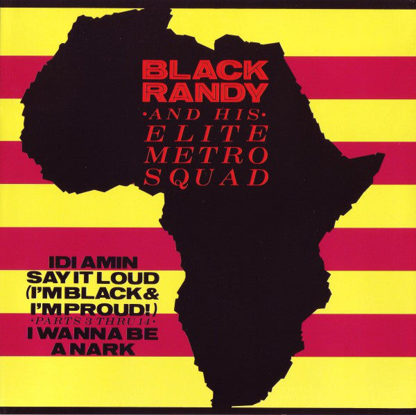 "Black Randy and the Metrosquad ""Idi Amin"" 7"""