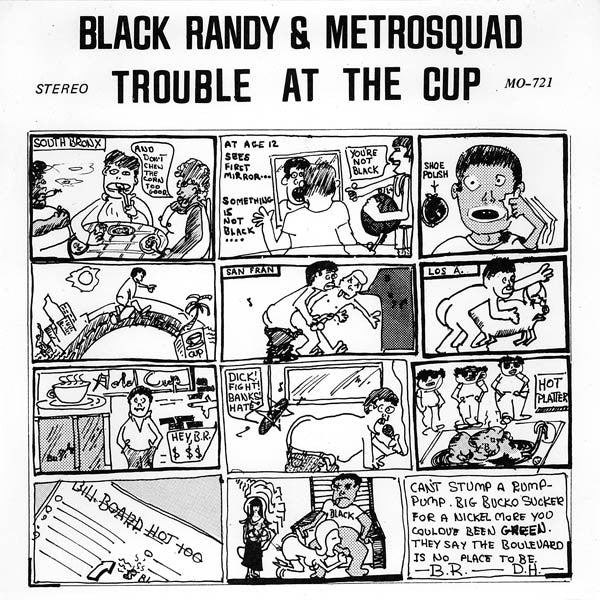 "Black Randy and the Metrosquad ""Trouble At The Cup"" 7"""