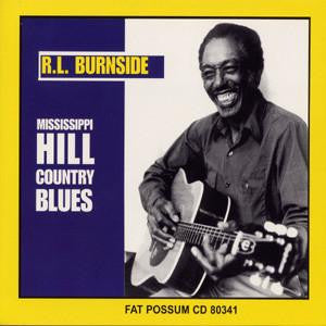 "RL Burnside ""Mississippi Hill Country Blues"" LP"